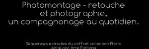 HISTOIRE DE LA PHOTOGRAPHIE SOUS LE PRISME DU PHOTOMONTAGE ET DE LA RETOUCHE