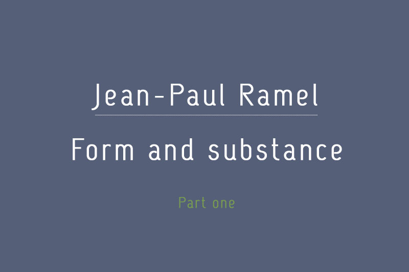FORM AND SUBSTANCE – PART THE FIRST